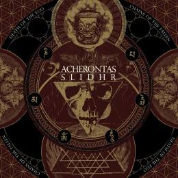 "ACHERONTAS / SLIDHR -"" Death Of The Ego / Chains of the Fallen "" LP"