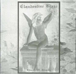 "CLANDESTINE BLAZE -""Church of Atrocity"" LP"