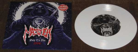 "MASTER -"" Pay To Die LIVE "" 7'' WHITE VINYL"