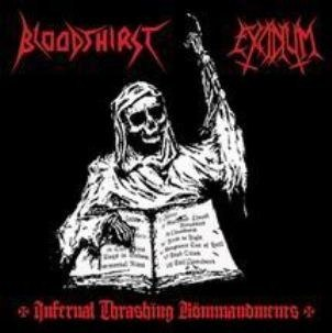 "BLOODTHIRST/EXCIDIUM - ""Infernal Thrashing Kommendaments"" CD"