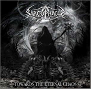"THE SARCOPHAGUS -""Towards the Eternal Chaos""CD"