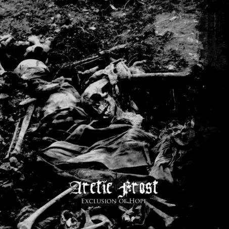 "ARCTIC FROST - ""Exclusion of Hope"" MCD"