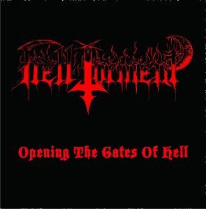 "HELL TORMENT -""Opening the Gates of Hell"" CD"