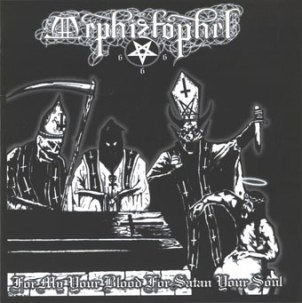"MEPHIZTOPHEL -""For My Your Blood..."" CD"