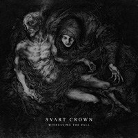 "SVART CROWN -""Witnessing The Fall"" DIGI PACK"