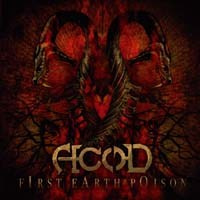 "A.c.o.D-""First Earth Poison"" DIGIPACK CD"