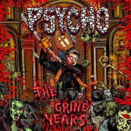 "PSYCHO-""The Grind Years"" CD"