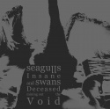 "SEAGULLS INSANE AND SWANS DECEASED MINING OUT THE VOID - ""S/T"" SLIPCASE CD"