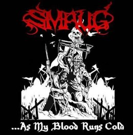 "SMAUG-""...As My Blood Runs Cold"" CD"