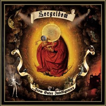 "SORGELDOM -""From Outer Intelligences"" CD"