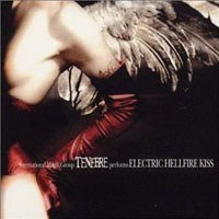 "TENEBRE-""Electric Hellfire Kiss"" DIGI PACK CD"