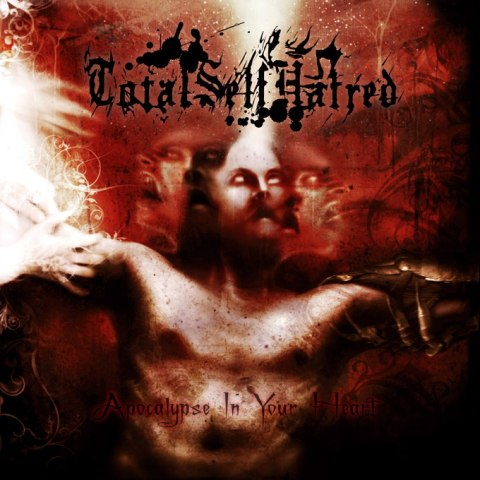 "TOTALSELFHATRED-""Apocalypse in Your Heart"" CD"
