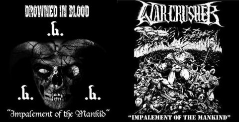 "DROWNED IN BLOOD/WARCRUSHER-""Impalement of the Mankind"" DIGI PACK"