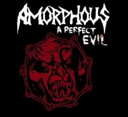 "AMORPHOUS-""A Perfect Evil"" DIGI PACK CD"