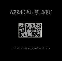 "DARKEST GROVE-""Pain and Suffering Shall Be Known"" CD"