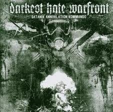 "DARKEST HATE WARFRONT - ""Satanik Annihilation Kommando"" CD"