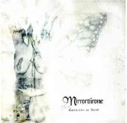 "MIRRORTHRONE-""Carriers of Dust"" CD"