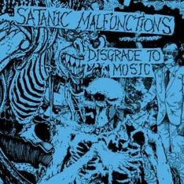 "SATANIC MALFUNCTIONS-""Disgrace To Music"" 2xCD"
