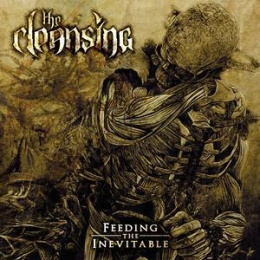 "THE CLEANSING-""Feeding The Inevitable"" CD"
