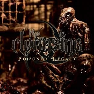 "THE CLEANSING-""Poisoned Legacy"" CD"