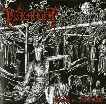 "VERMETH-""Suicide Or Be Killed!"" CD"