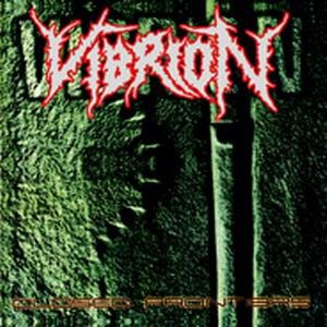 "VIBRION-""Closed Frontiers/Erradicated Life"" CD"