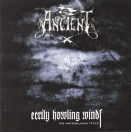 "ANCIENT - "" Eerily Howling Winds-The Antediluvian Tapes "" CD"