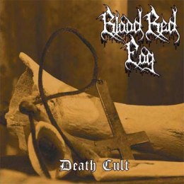 "BLOOD RED FOG - ""Death Cult"" 12"" LP"