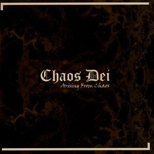 "CHAOS DEI -""Arising From Chaos"" CD"