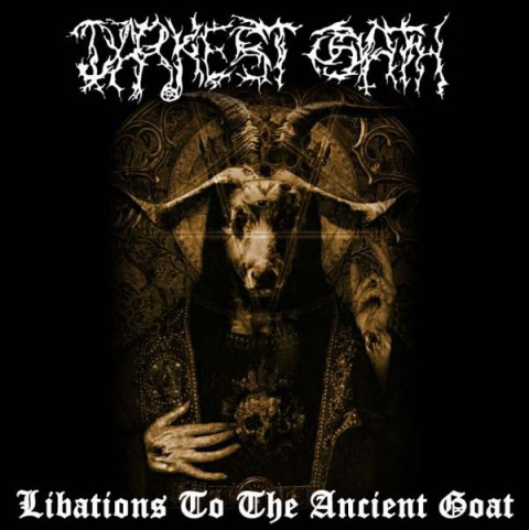 "DARKEST OATH -""Libations to the Ancient Goat"" CD"