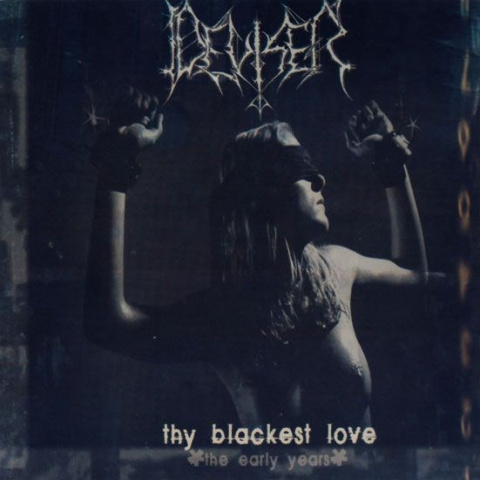 "DEVISER -""Thy Blackest Love- The Early Years"" CD"