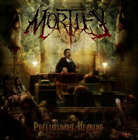"MORTIFY -""Preliminary Hearings"" MCD"