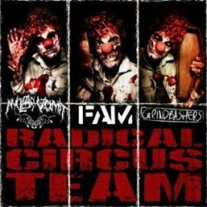 "NUCLEAR VOMIT / FAM / GRINDBASHER - ""Radical Circus Team"" CD"