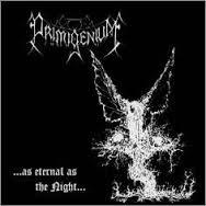 "PRIMIGENIUM -""As Eternal as the Night"" MCD"