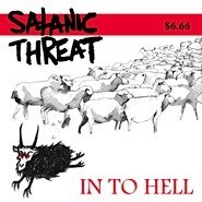 "SATANIC THREAT -""In To Hell"" CD"