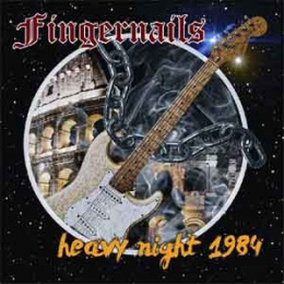 "FINGERNAILS -""Heavy Night 1984"" CD"