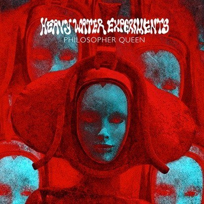 "HEAVY WATER EXPERIMENTS -""Philosopher Queen"" CD"