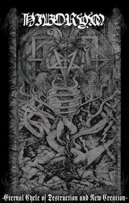 "HIBORYM -""Eternal Cycle Of Destruction and New Creation"" TAPE"