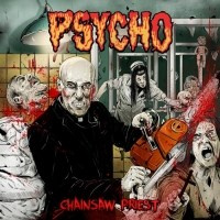 "PSYCHO -""Chainsaw Priest"" CD"