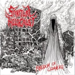 "SPIRITUAL HOLOCAUST -""Kingdom of cadavers"" CD"