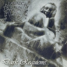 "HECATE ENTHRONED -""Dark Requiems... and Unsilent Massacre"" CD"
