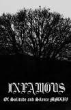 "INFAMOUS - ""Of Solitude and Silence MMXIV"" TAPE"