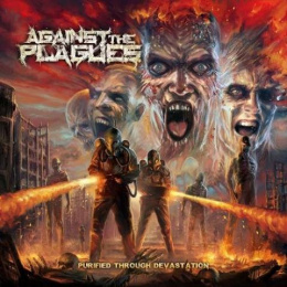 "AGAINST THE PLAGUES -""Purified Through Devastation"" CD"