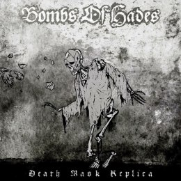"BOMBS OF HADES - "" Death Mask Replica "" GATEFOLD LP"