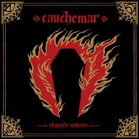 "CAUCHEMAR -""Chapelle ardente"" CD"