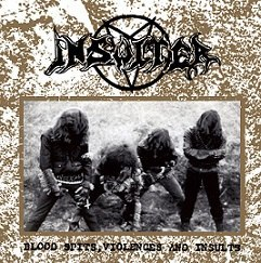 "INSULTER -""Blood Spits, Violences and Insults"" CD"