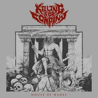 "KILLING FOR COMPANY-""House of Hades "" CD"