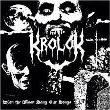 "KROLOK -""When The Moon Sang our Songs"" Digi CD"