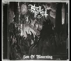 "SPELL OF TORMENT -""Son of Mourning"" MCD"