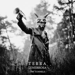 "TERRA TENEBROSA -""The Tunnels"" DIGI PACK"